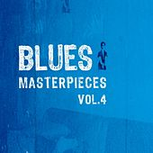 Blues Masterpieces vol.4 by Various Artists