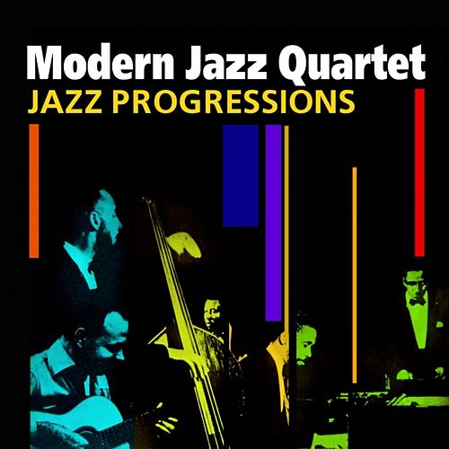 Jazz Progressions by Modern Jazz Quartet