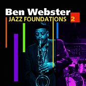 Jazz Foundations  Vol. 2 by Ben Webster