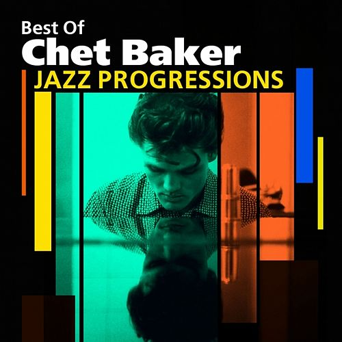 Jazz Progressions (Best Of) by Chet Baker