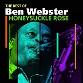 Honeysuckle Rose (The Best Of) by Ben Webster