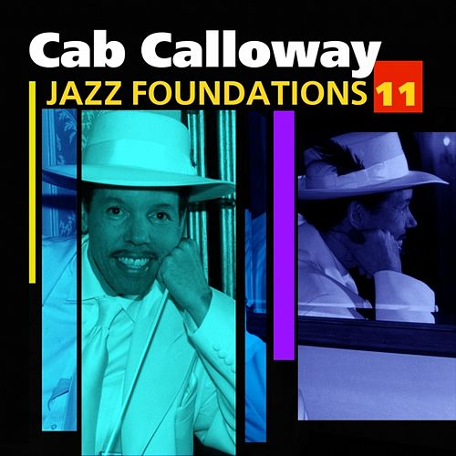 Jazz Foundations Vol. 11 by Cab Calloway