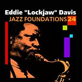 Jazz Foundations Vol. 24 by Eddie Lockjaw Davis