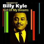 Girl Of My Dreams (The Best Of) by Billy Kyle