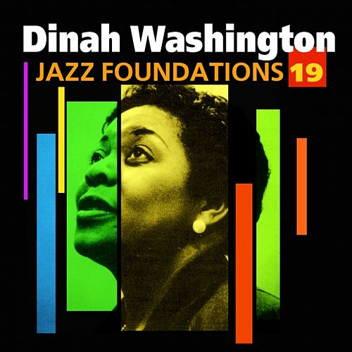 Jazz Foundations Vol. 19 by Dinah Washington