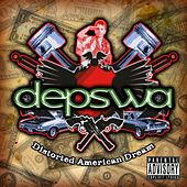 Distorted American Dream by Depswa