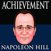 Achievement by Napoleon Hill