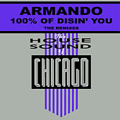 100 % of Disin U - Remixes by Armando