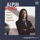 Brahms, Debussy, Scarlatti & Stravinsky: Alpin Hong Debut by Alpin Hong