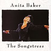 The Songstress by Anita Baker