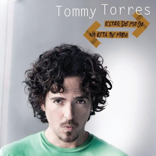 Estar De Moda No Esta De Moda by Tommy Torres