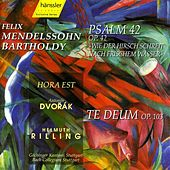 Mendelssohn: Psalm 42, Op. 42 / Dvorak: Te Deum, Op. 103 by Various Artists