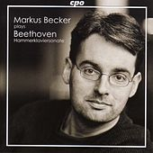 Beethoven: Piano Sonatas Nos. 3 and 29,