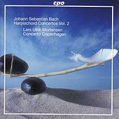 Bach, J.S.: Keyboard Concertos, Vol. 2   - Bwv 1055-1058 by Lars Ulrik Mortensen