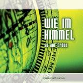Falk, Johannes: Wie im himmel by Johannes Falk