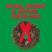 Blues, Boogie & Rhythm Christmas by Various Artists