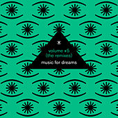 Music for Dreams Vol. 5 (The Remixes - Compiled by Kenneth Bager) by Various Artists