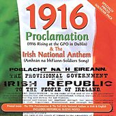 1916 Proclamation & Irish National Anthem by The Davitts