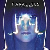 Visionaries by Parallels