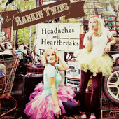 Headaches & Heartbreaks EP by The Rankin Twins