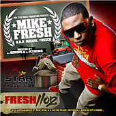 Fresh 1102 by Mike Fresh