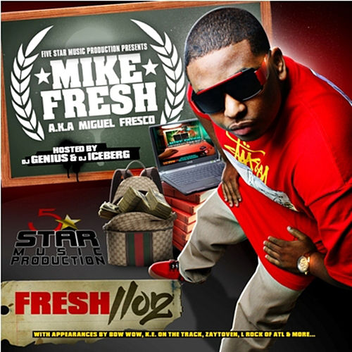 Fresh 1102 by Mike Fresh