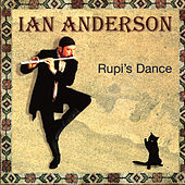 Rupi's Dance by Ian Anderson