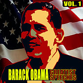 The Greatest Speeches Vol. 1 by Barack Obama