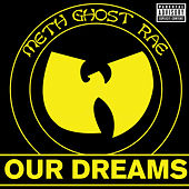 Our Dreams von Method Man