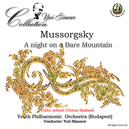 Mussorgsky: A Night on a Bare Mountain by Budapest Youth Philharmonic Orchestra