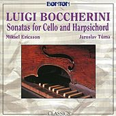 Boccherini: Sonatas for Cello and Harpsichord by Mikael Ericsson