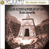 Calling Occupants (1975 Anti-Adversary Mix) by Klaatu