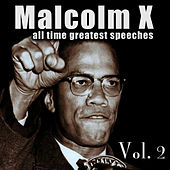 All Time Greatest Speeches Vol. 2 by Malcolm X