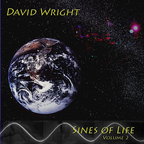 Sines of Life  ( Volume 2 ) by David  Wright