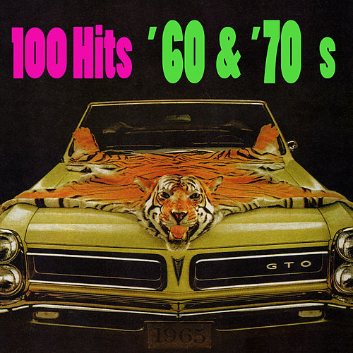 100 Hits - '60s & '70s (Re-Recorded / Remastered Versions) by Various Artists