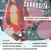 Sabrosita Part 2 by Mark Alvarado