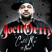 Call Me Feat. Novel by Joell Ortiz