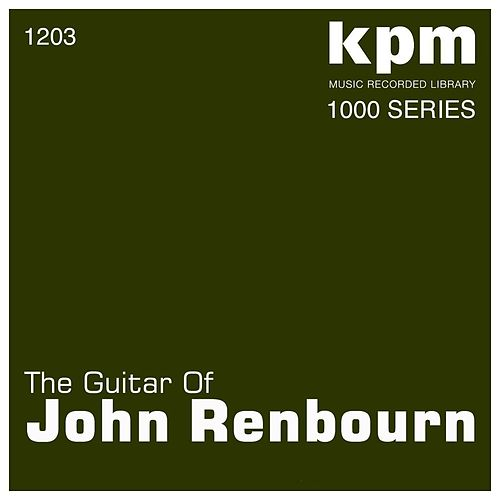 The Guitar of John Renbourn by John Renbourn