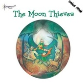 The Moon Thieves by Starshine Singers
