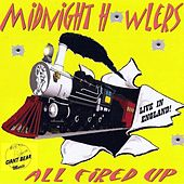 All Fired Up (Live) by Midnight Howlers