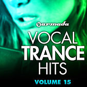 Vocal Trance Hits, Vol. 15 by Various Artists