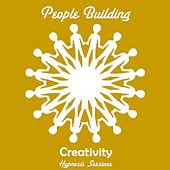 Creativity by People Building
