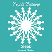 Sleep by People Building