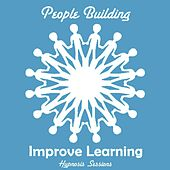 Improve Learning by People Building