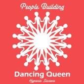 Dancing Queen by People Building