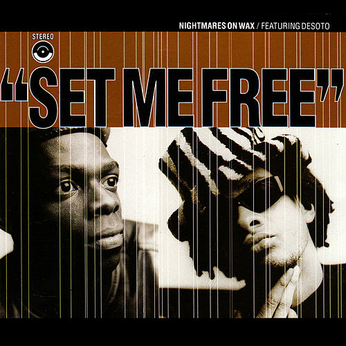 Set Me Free by Nightmares on Wax