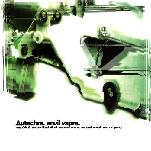 Anvil Vapre by Autechre