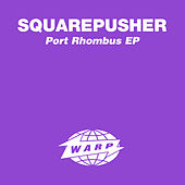 Port Rhombus by Squarepusher
