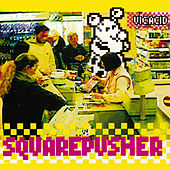 Vic Acid by Squarepusher
