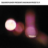 Maximum Priest by Squarepusher
